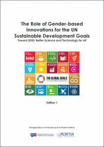 The Role of Gender-based Innovations for the UN Sustainable Development Goals: Toward 2030: Better Science and Technology for All (Edition 1)
